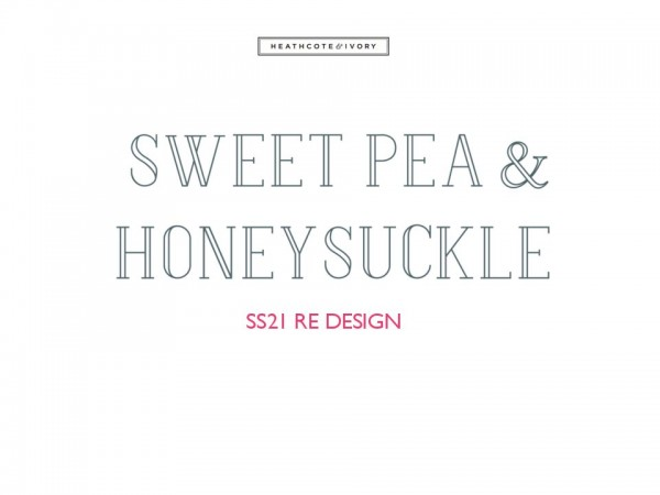 Sweet Pea & Honeysuckle Spring 2021